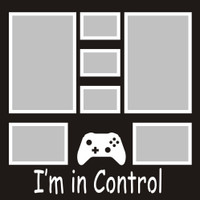 I'm in Control - 12x12 Overlay