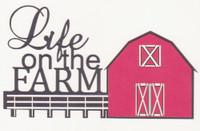 Life on the Farm - Die Cut