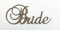 Bride - Fancy Chipboard Word