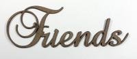 Friends - Fancy Chipboard Words