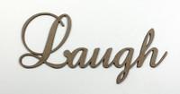 Laugh - Fancy Chipboard Word