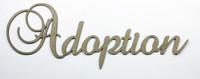 Adoption - Fancy Chipboard Word