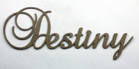 Destiny - Fancy Chipboard Word