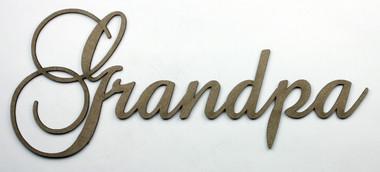 Grandpa Fancy Chipboard Word Want2scrap