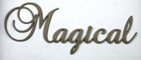 Magical - Fancy Chipboard Word