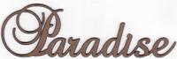 PARADISE - Fancy Chipboard Word