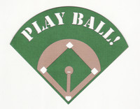 Play Ball Laser Die Cut with Baseball Field