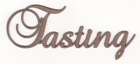 Tasting - Fancy Chipboard Word