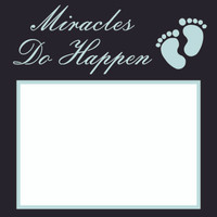 Miracles do Happen Baby Blue - 6x6 Overlay