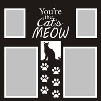 You're the Cat's Meows - 12x12 Overlay