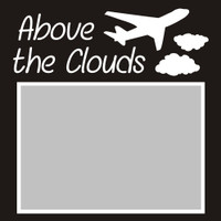 Above the Clouds - 6x6 Overlay