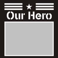 Our Hero - 6x6 Overlay