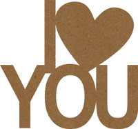 I Heart You Chipboard Embellishment - Chipboard Quotations