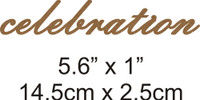 Celebration - Beautiful Script Chipboard Word