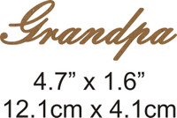 Grandpa - Beautiful Script Chipboard Word
