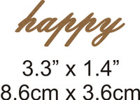 Happy - Beautiful Script Chipboard Word