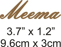 Meema - Beautiful Script Chipboard Word