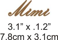 Mimi - Beautiful Script Chipboard Word
