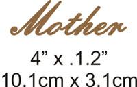 Mother - Beautiful Script Chipboard Word