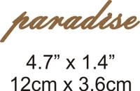 Paradise - Beautiful Script Chipboard Word