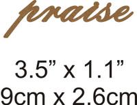 Praise - Beautiful Script Chipboard Word