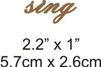 Sing - Beautiful Script Chipboard Word