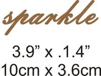 Sparkle - Beautiful Script Chipboard Word
