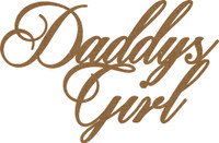 DADDYS GIRL - Chipboard Quotation