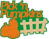 Pick'n Pumpkins with Fence and Pumpkins - Die Cut
