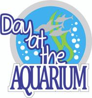 Day at the Aquarium - Laser Die Cut