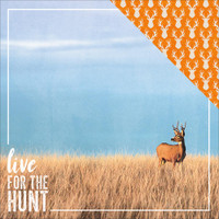 LIVE FOR THE HUNT - PAPER HOUSE DOUBLE SIDED PAPER