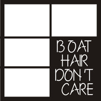 Boat Hair Don't Care - 12 x 12 Scrapbook OL