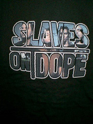 Slaves On Dope T-Shirt Ones You See on TV Black Size Large