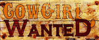 Vintage Signs - Cowgirl Wanted