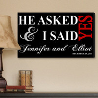 He Asked and I Said Yes Personalized Canvas Print