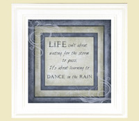 Life Isn't About Waiting for Storm to Pass It's About Learning To Dance In The Rain - Quote