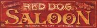 Vintage Sign Red Dog Saloon