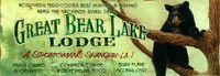 Vintage Great Bear Lake Lodge Sign