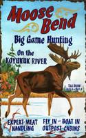 Vintage Moose Bend Hunting Sign