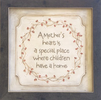A Mother's Heart is a Special Place where Children Have a Home
