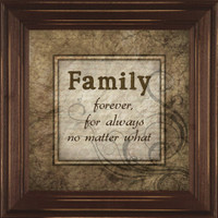 Family Forever, For Always No Matter What - Wall Quote