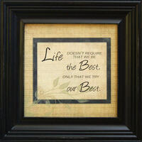 Life Doesn't Require that We Be The Best - Framed Quote