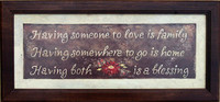 Having Someone to Love is Family 20x8 Wall Decor