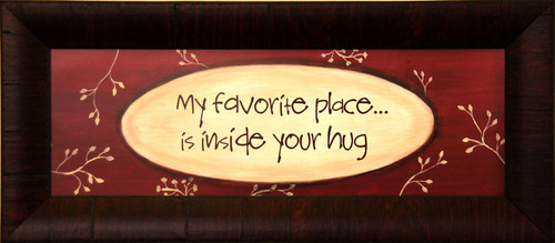 Framed Wall Decor My Favorite Place Is Inside Your Hug