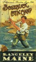 Vintage Fishing Sign - Bosebuck Lodge Mountain Camp