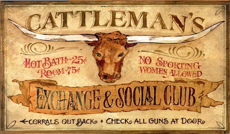 Cattleman S Vintage Western Signs Vintage Ranch Decor