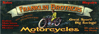 Vintage Motorcycle Signs - Franklin Bros. Distressed Wooden Sign