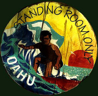 Vintage Beach Surfing Signs - Standing Room Only Oahu