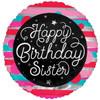 Happy Birthday Sister 18 Inch Foil Balloon