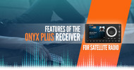 OnyX Plus Receiver Features